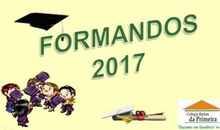 FORMANDOS 2017 COLÉGIO BATISTA